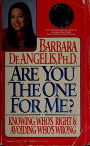 Cover of: Are you the one for me? by Barbara DeAngelis