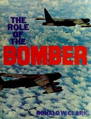 The role of the bomber by Ronald William Clark