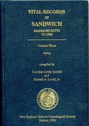 Cover of: Vital records of Sandwich, Massachusetts to 1885 by Caroline Lewis Kardell