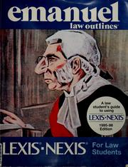 Cover of: Lexis-Nexis for law students by Steven Emanuel