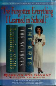 """I've forgotten everything I learned in school!"" by Marilyn Vos Savant"
