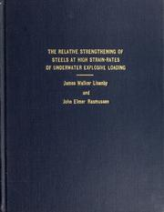 The relative strengthening of steels at the high strain-rates of underwater explosive loading PDF