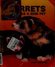 Cover of: Ferrets as a new pet by Greg Ovechka