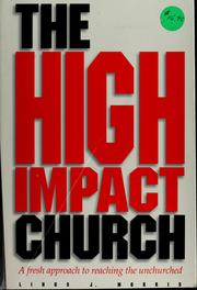 Cover of: The high impact church by Linus John Morris