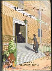 Madame Castel&#39;s lodger by Frances Parkinson Keyes
