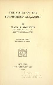 Cover of: The vizier of the two-horned Alexander by Frank Tenney Stockton