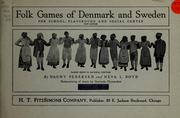 Folk games of Denmark and Sweden for school, playground and social center PDF