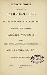 Memorandum regarding the Fairweathers of Menmuir Parish, Forfarshire, and others of the surname PDF