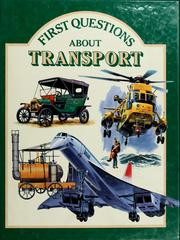 First questions about transport by Keith Faulkner