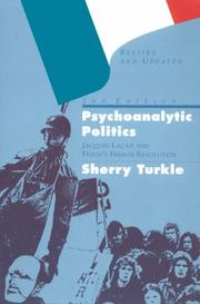 Psychoanalytic politics by Sherry Turkle