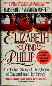 Elizabeth and Philip by Charles Higham