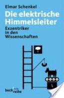 Die elektrische Himmelsleiter by Elmar Schenkel