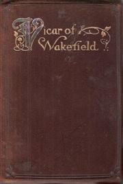 Cover of: The vicar of Wakefield by Goldsmith, Oliver