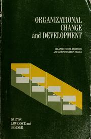 Organizational change and development by Gene W. Dalton