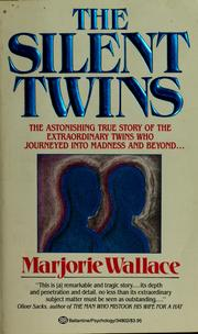 The silent twins by Marjorie Wallace