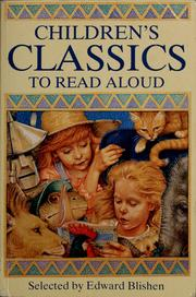 Cover of: Children's classics to read aloud by Edward Blishen