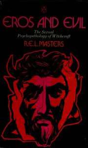 Eros and evil by Robert E. L. Masters