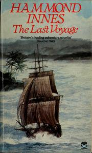 The Last Voyage by Hammond Innes