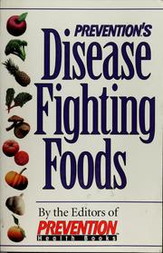 Prevention's disease fighting foods PDF
