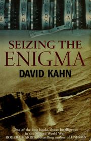 Cover of: Seizing the enigma by Kahn, David