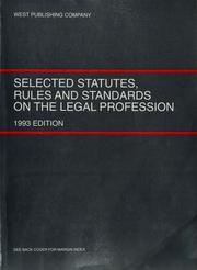 Cover of: Selected Statutes Rules and Standards on the Legal Profession by John S. Dzienkowski