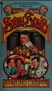 Cover of: Swan song by Edmund Crispin