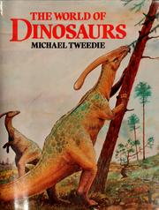 Cover of: The world of dinosaurs by Michael Willmer Forbes Tweedie