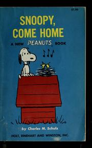 Snoopy, Come Home by Charles M. Schulz