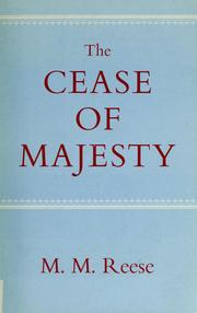 The cease of majesty by M. M. Reese