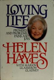 Loving life by Helen Hayes