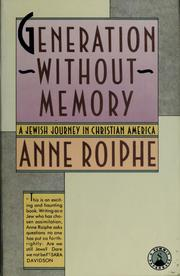 Generation without memory by Anne Richardson Roiphe
