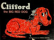 Cover of: Clifford the big red dog by Norman Bridwell