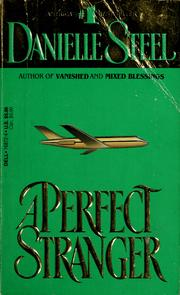 Cover of: A perfect stranger by Danielle Steel