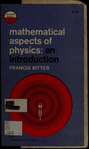 Cover of: Mathematical aspects of physics by Francis Bitter