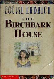 Cover of: The birchbark house by Louise Erdrich