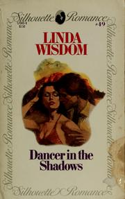 Cover of: Dancer in the shadows by Linda Wisdom
