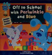 Off to school with Periwinkle and Blue by Alison Inches