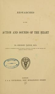 Researches on the action and sounds of the heart by G. P.