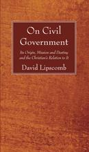 On Civil Government by David Lipscomb