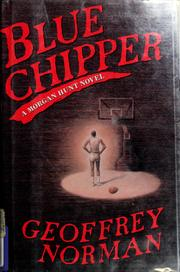 Blue Chipper by Geoffrey Norman