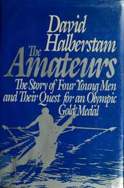 The Amateurs/the Story of Four Young Men and Their Quest for an Olympic Gold Medal PDF