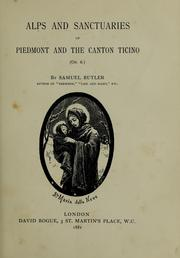 Alps and sanctuaries of Piedmont and the Canton Ticino by Samuel Butler