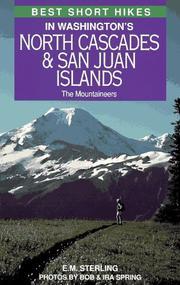 Best short hikes in Washingtons North Cascades & San Juan Islands