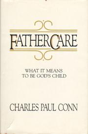Fathercare by Charles Paul Conn