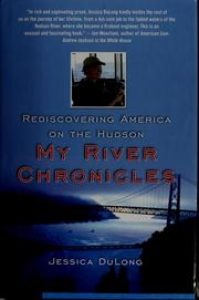 My river chronicles by Jessica DuLong