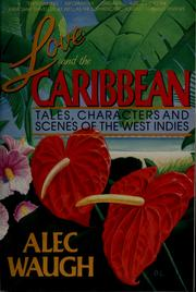 Love and the Caribbean by Alec Waugh