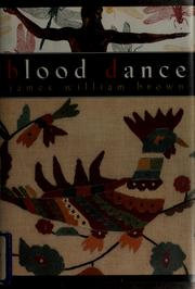 Cover of: Blood dance by Brown, James William., James William Brown
