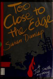 Too close to the edge by Susan Dunlap