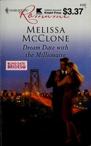 Dream date with the millionaire by Melissa McClone
