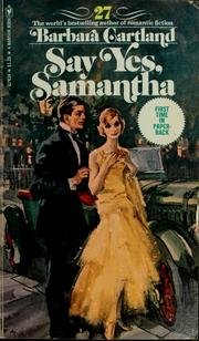Say yes, Samantha by Barbara Cartland